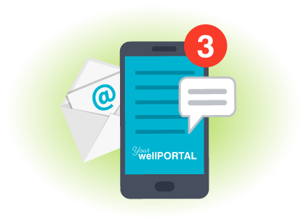 USE THE YOUR WELLPORTAL APP